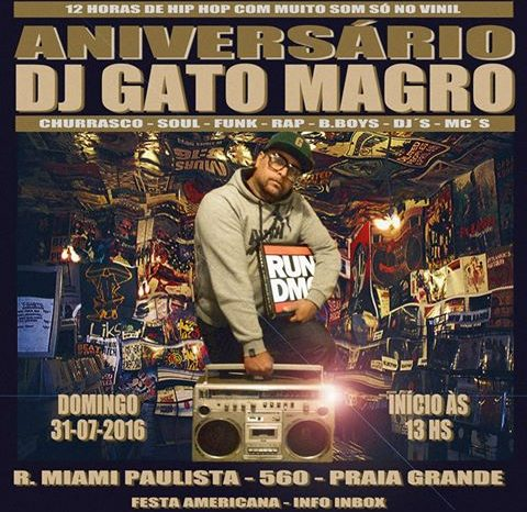 É dia 31/07 a Festa Americana de Aniversário do DJ Gato Magro
