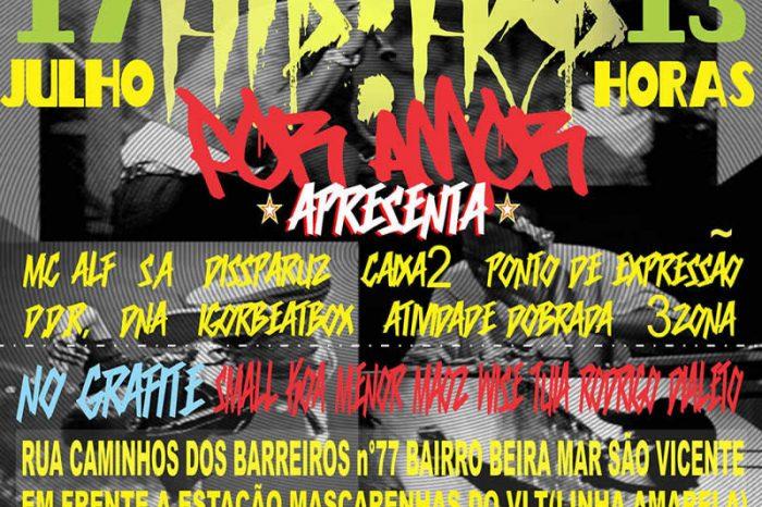 1º Edição do Hip Hop por Amor em São Vicente / SP