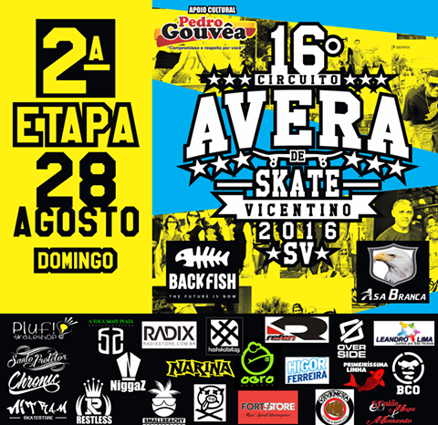 Amanhã dia 28/08 Acontece a 2° Etapa da 16° Circuito AVERA de Skate Vicentino 2016 - (Clique e Compartilhe)