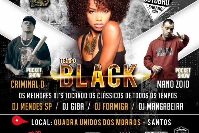 Dia 15/10 Tempo Black Apresenta - A Origem de Tudo - Vários Dj's e Pocket Show com o Rapper Criminal D - (Clique e Compartilhe)