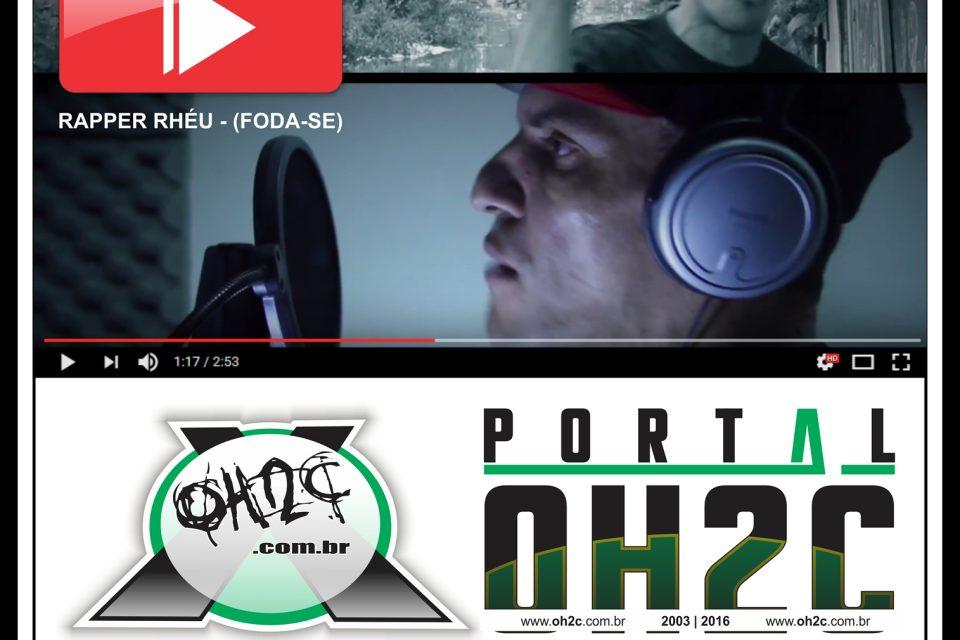 NO AR - Clipe Oficial do Rapper RHÉU - (FODA-SE) 2016 - (Clique e Compartilhe)