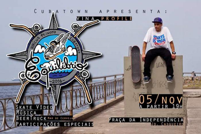 "Cubatown Convida a Todos para a Estréia do Profile Vídeo do Skatista Cubatense Vinícius Peixoto (Vina) ""Equilíbrio"" dia 05/11 - (Clique e Compartilhe)"