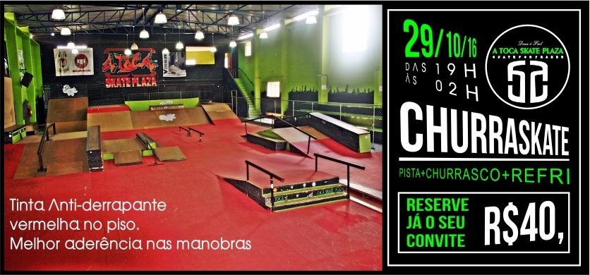 A Toca Skate Plaza em São Vicente/SP Apresenta dia 29/10 ChurraSkate + Pista Liberada + Refri - (Clique e Compartilhe)