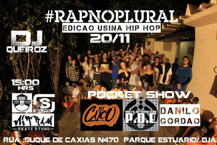 Usina Hip Hop do Guarujá/SP Apresenta: 2ª Edição do Projeto RAP no PLURAL e dia 20/11 - (Clique e Compartilhe)