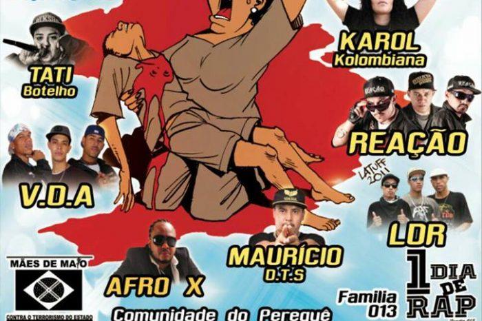 Coletivo 1 Dia de Rap e Mães de Maio Apresentam: Nossos Mortos Tem Voz com Muito Rap Nacional dia 10/12 - (Clique e Compartilhe)