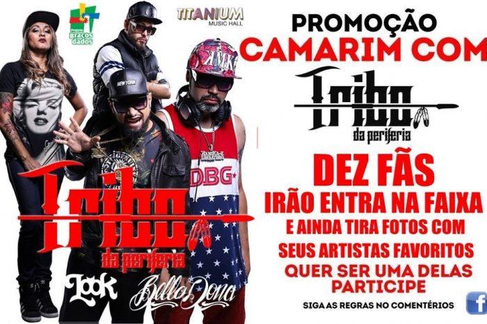 """Participe da Promoção """" Camarim com Tribo da Periferia """" dia 26/11 na Titanium Music Hall em São Vicente/SP - (Clique e Compartilhe)"""