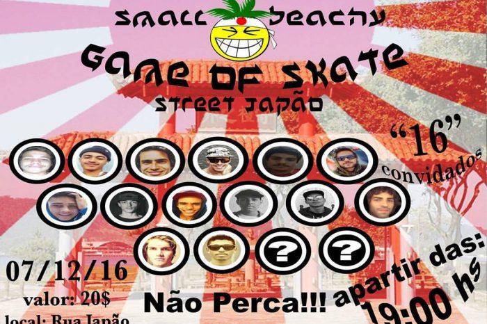 """Small Beachy Skateboard Apresenta dia 07/12/16 """"Game Of Skate"""" na Street Japão em São Vicente/SP - (Clique e Compartilhe)"""