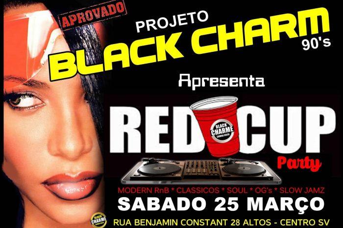 """DIA 25/03 tem Projeto Black Charm Edição """"RED CUP PARTY"""" em São Vicente/SP – (Clique e Compartilhe)"""