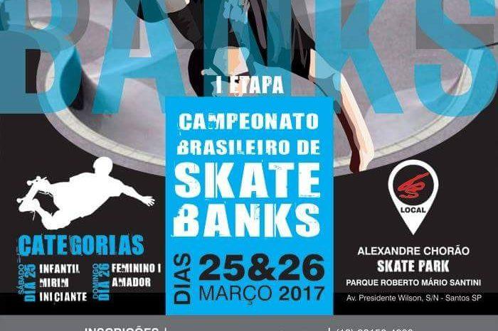 """1ª Etapa do Circuito Paulista e Brasileiro de Skate Banks 2017 """"Etapa Santos/SP"""" - (Clique e Compartilhe)"""