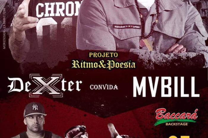 Projeto Rítmo & Poesia convida Dexter e MV Bill no Baccará BackStage em Santos/SP - (Clique e Compartilhe)