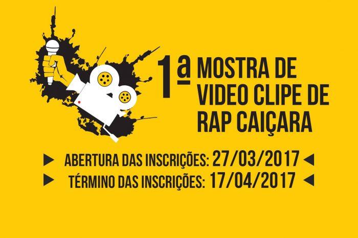 Inscrições Abertas para 1ª Mostra de Vídeo Clipe de Rap Caiçara - (Clique e Compartilhe)