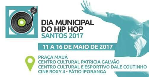 Confira a Programação da Celebração ao dia do Hip Hop 2017 em Santos/SP - (Clique e Compartilhe)