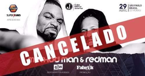 Comunicado Oficial sobre o Cancelamento do Show dos Rapper's Method Man e Redman - (Clique e Compartilhe)