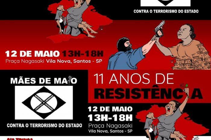 """Dia 12/05 Mães de Maio Apresenta """"11 Anos de Resistência"""" com muito Rap Nacional em Santos/SP - (Clique e Compartilhe)"""