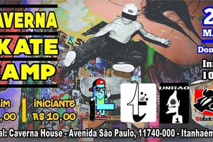 """Caverna House apresenta """"Caverna Skate Camp"""" em Itanhaém/SP - (Clique e Compartilhe)"""