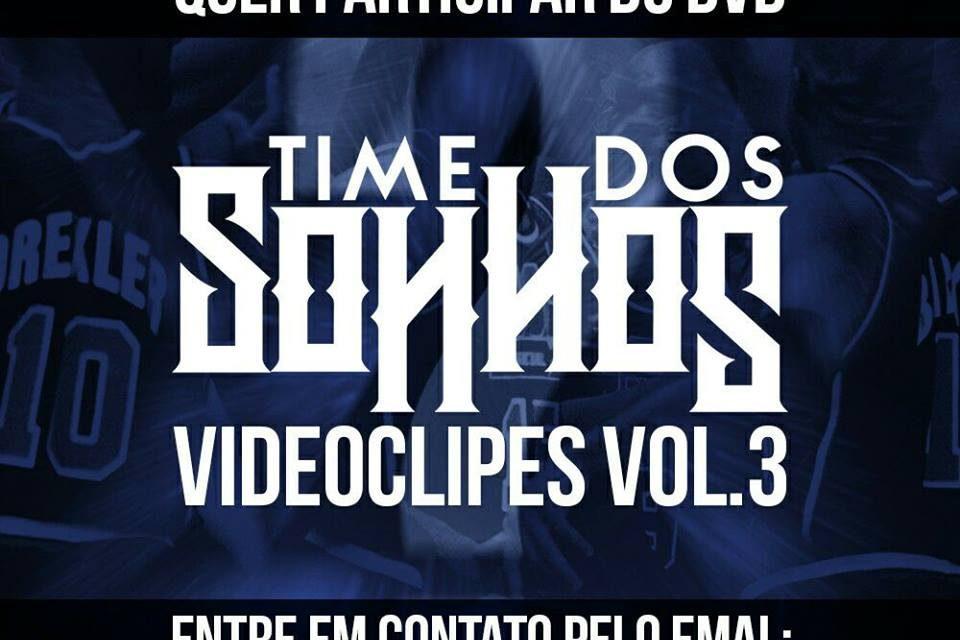 """Ibotirama Records irá Lançar o DVD de Vídeo Clipes """"Time dos Sonhos Vol.3"""" - (Clique e Compartilhe)"""