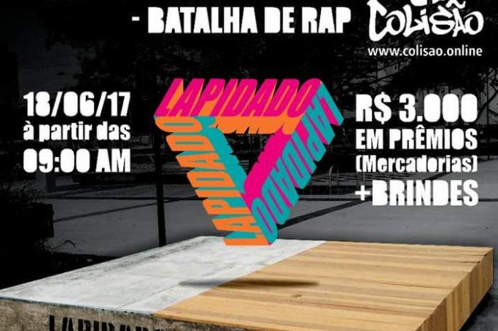 """O Grupo Colisão e The Blessed Skate Shop apresentam Lapidado pela Ruas """"Batalha de MC's + Game Of Skate"""" - (Clique e Compartilhe)"""