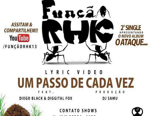 """Lançamento Função RHK """"Lyric Video"""" Um Passo de Cada Vez - (Clique e Compartilhe)"""
