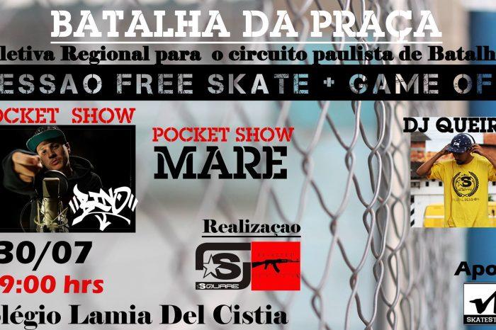 Batalha da Praça + Sessão FRE de Skate + Game Off no Guarujá/SP - (Clique e Compartilhe)