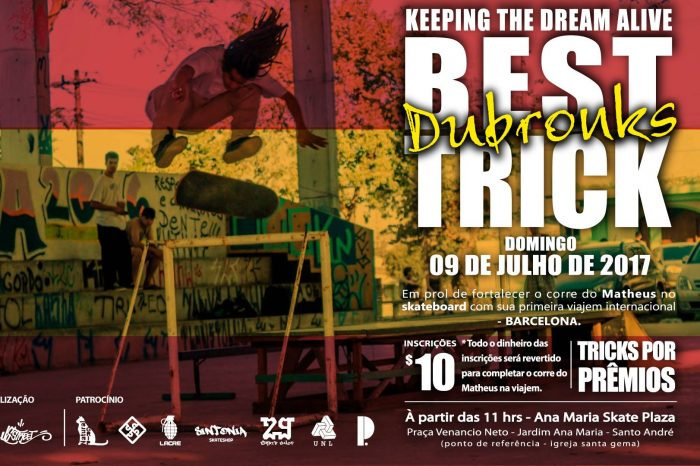 Best Trick Dubronks - Keeping The Dream Alive em Santo André/SP - (Clique e Compartilhe)