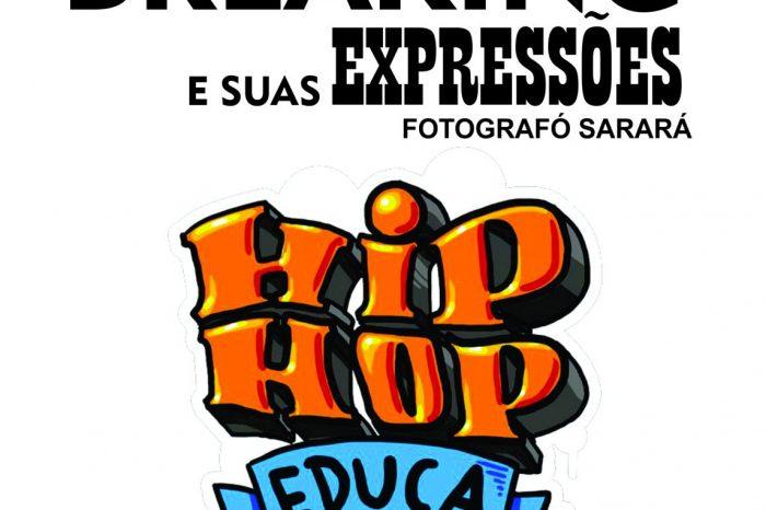 """Exposição Fotográfica """"Breaking e suas Expressões"""" em Diadema/SP - (Clique e Compartilhe)"""