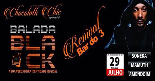"""Chocolath Chic Apresenta """"Revival Bar do 3"""" em Santos/SP - (Clique e Compartilhe)"""