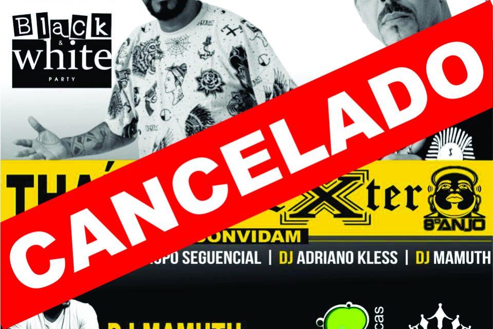 CANCELADA A FESTA - Black & White Party com os Rapper's Thaíde & Dexter em São Vicente/SP - (Clique e Compartilhe)