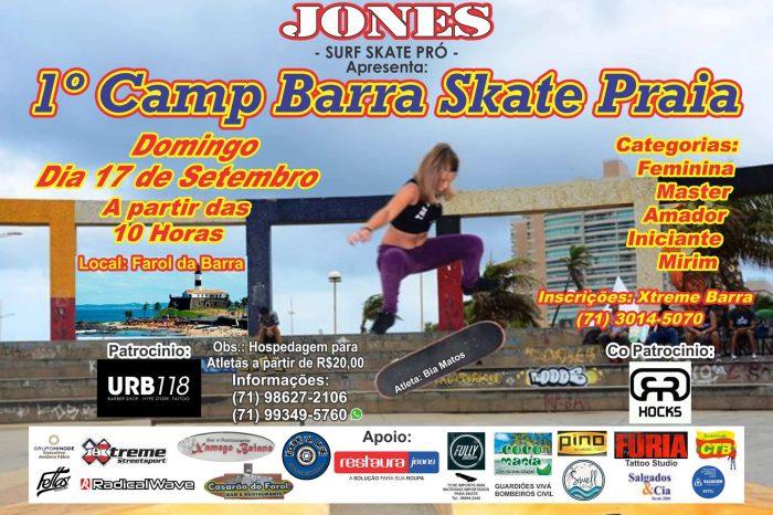 Jones Surf Skate Pró Apresenta 1º Camp Barra Skate Praia em Salvador/BA - (Clique e Compartilhe)