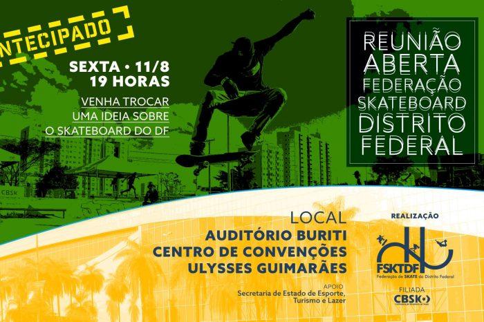 """Convocação Geral - Reunião Aberta da Federação de Skate do Distrito Federal e Entorno """"FSKTDF"""" - (Clique e Compartilhe)"""