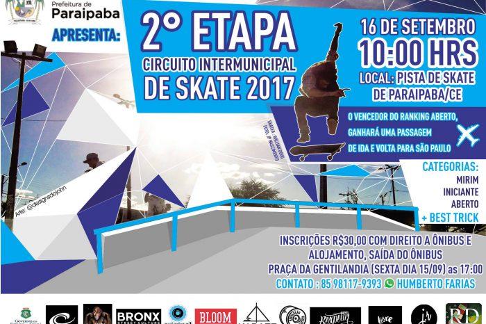 """Prefeitura de Paraipaba/CE Apresenta Circuito Intermunicipal de Skate 2017 """"2° Etapa"""" - (Clique e Compartilhe)"""