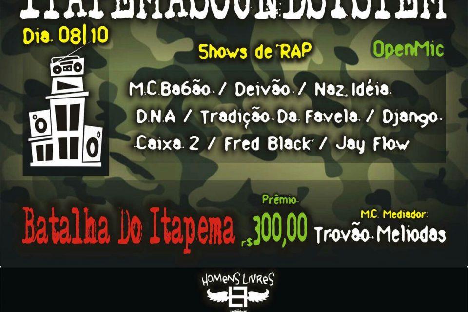 """Itapema Sound System Apresenta """"Batalha do Itapema + Show's e OpenMic"""" no Guarujá/SP - (Clique e Compartilhe)"""