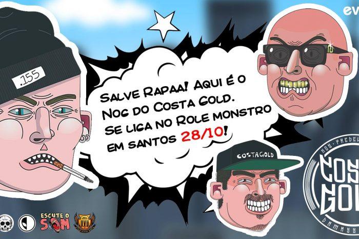 Evolution Eventos Apresenta Costa Gold + Batalha de Rima e Convidados na X9 em Santos/SP - (Clique e Compartilhe)