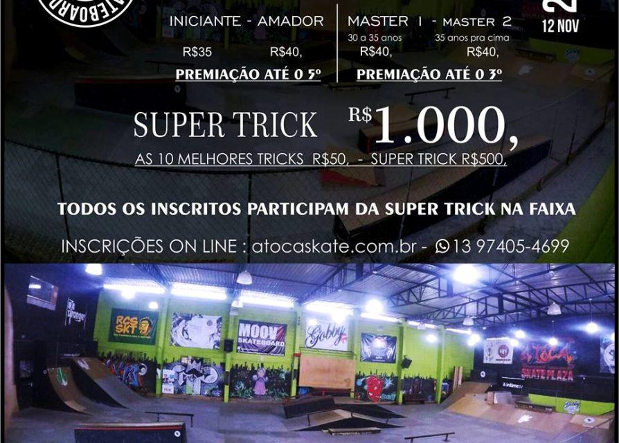 A Toca Skate Plaza Apresenta SUPERLIGA SKATEBOARD 2017 + SUPER TRICK em São Vicente/SP