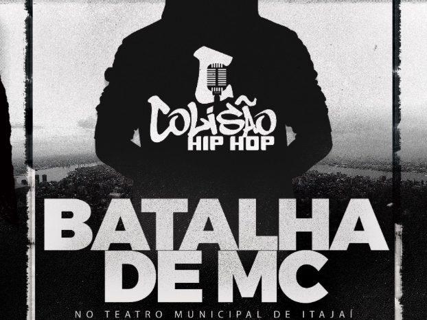 Colisão Hip Hop Apresenta 3ª Edição da Batalha de MC's no Teatro em Itajaí/SC - (Clique e Compartilhe)