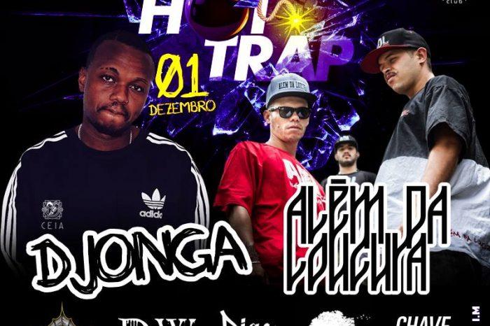 Hot Trap First Edition com os Rapper's Djonga, ADL e Convidados em Santos/SP - (Clique e Compartilhe)