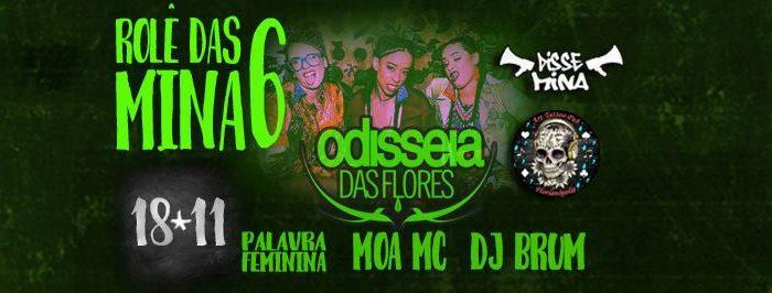 """Rolê Das Mina 6º Edição Apresenta """"Odisseia Das Flores"""" na Art Tattoo Pub em Florianópolis/SC - (Clique e Compartilhe)"""