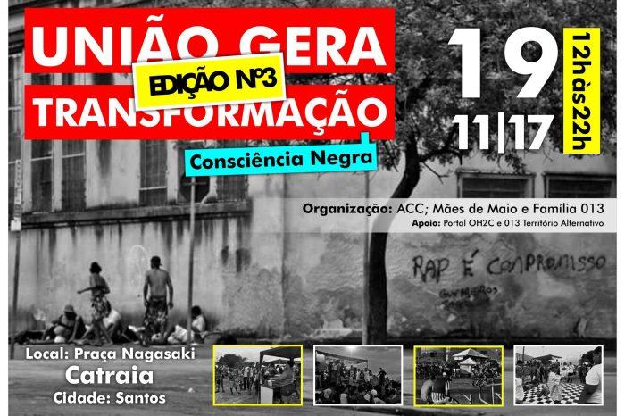 Muito Rap, Break, Poesia e Ações Sociais na 3°Edição do União Gera Transformação em Santos/SP - (Clique e Compartilhe)