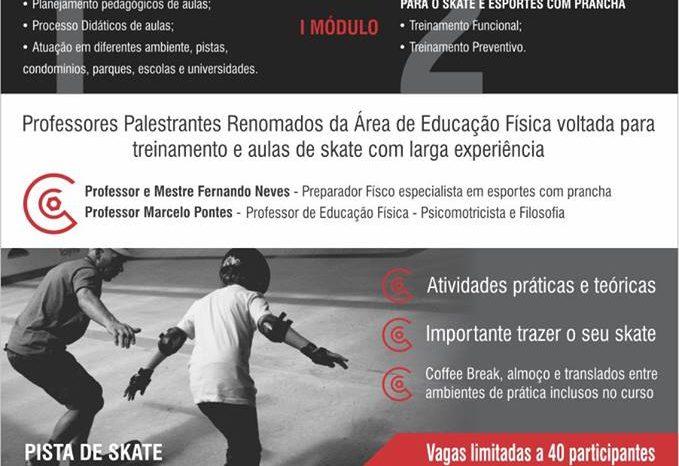 Federação Paulista de Skate Apresenta I Curso de Capacitação e Atualização para Monitoria e Aulas de Skate - (Clique e Compartilhe)