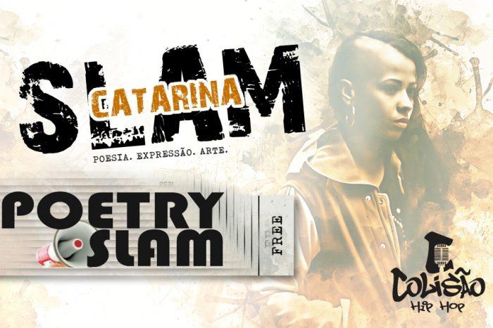 Colisão Hip Hop Apresenta SLAM Catarina 3º Edição em Itajaí/SC – (Clique e Compartilhe)