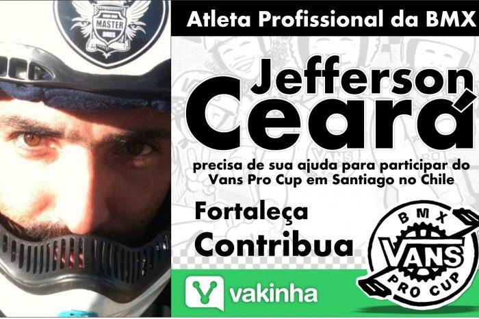 Atleta Profissional da BMX Jefferson Ceará Precisa de Sua Ajuda para Participar do Vans Pro Cup em Santiago no Chile - (Clique e Compartilhe)