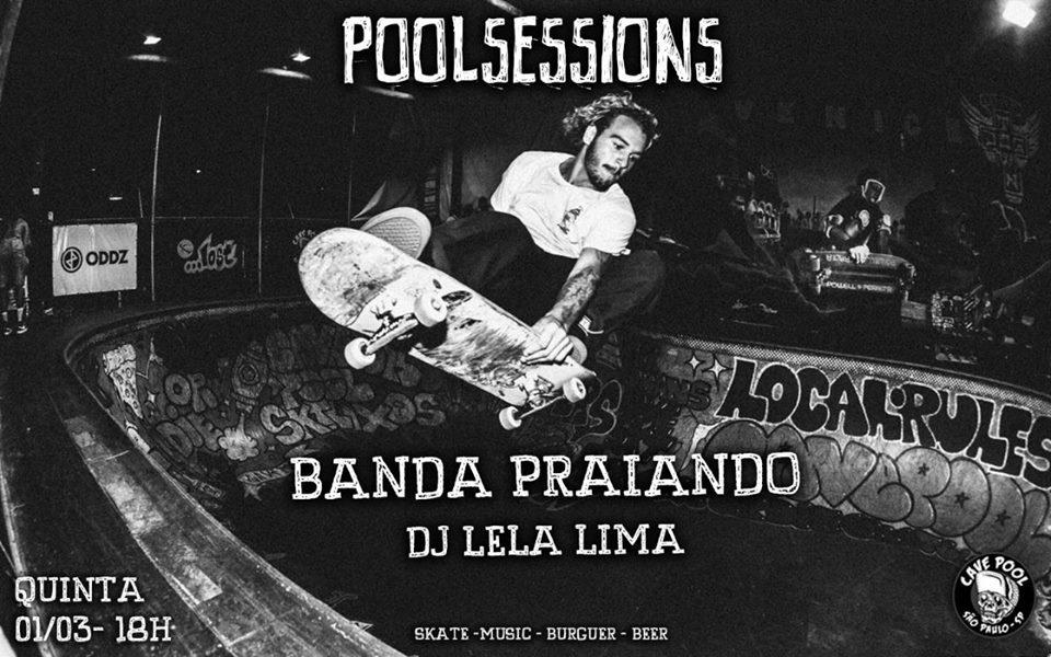 """CavePool Apresenta """"Pool Sessions"""" Skate, Music, Burguer, Beer em São Paulo/SP - (Clique e Compartilhe)"""