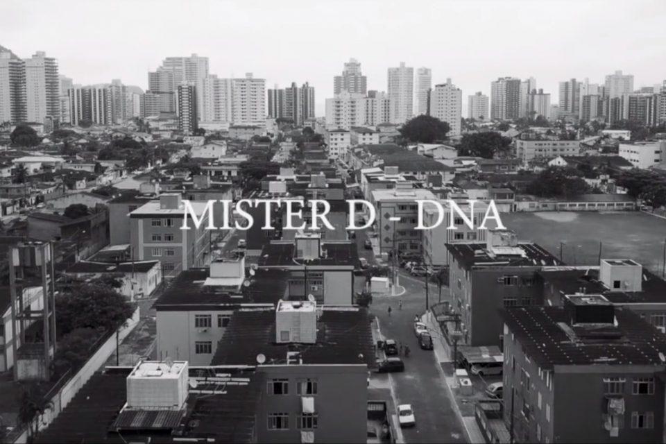 """Confira o Vídeo Clipe do Rapper da Baixada Santista Mister D """"DNA"""" Prod. EG – (Clique e Compartilhe)"""