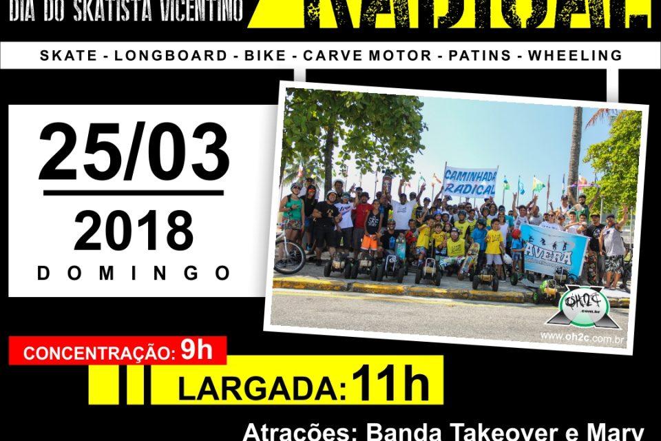 2ª Caminhada Radical dia 25/03 (domingo) em Comemoração ao Dia do Skatista Vicentino – (Clique e Compartilhe)