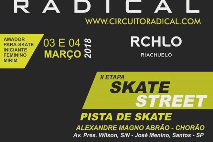 2ª Etapa do Circuito Radical de Street Skate em Santos/SP - (Clique e Compartilhe)