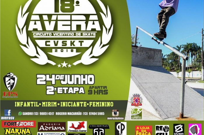 2° Etapa do Circuito AVERA de Skate Vicentino 2018 - (Clique e Compartilhe)