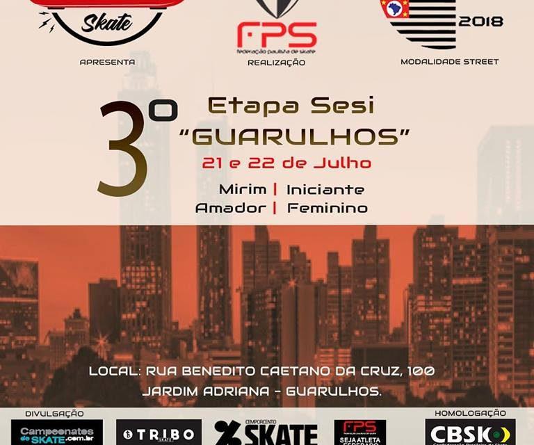 A Cidade de Guarulhos Sediará a 3° Etapa do Circuito Paulista Sesi de Skate Street - (Clique e Compartilhe)