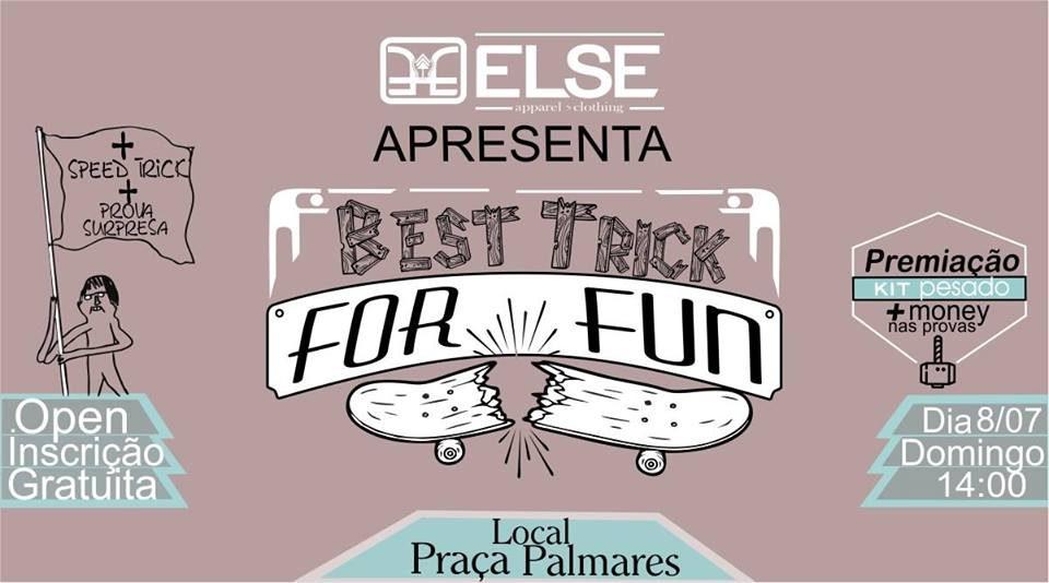 """Else Apparel Apresenta """"Best Trick For Fun!"""" em Santos/SP - (Clique e Compartilhe)"""