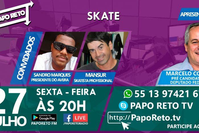 """Amanhã dia 27/07 vai rolar muito Skateboarding no Programa Papo Reto """"Participe"""" - (Clique e Compartilhe)"""