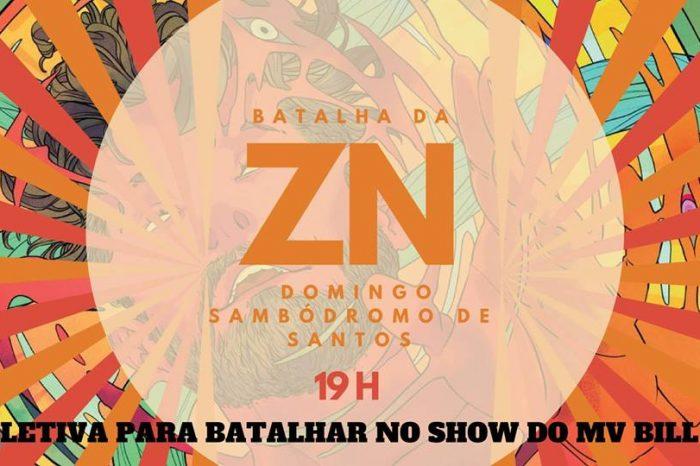 """Batalha da ZN Edição Nº 107 Apresenta """"Seletiva para Batalhar no Show do Rapper MV Bill"""" em Santos/SP - (Clique e Compartilhe)"""