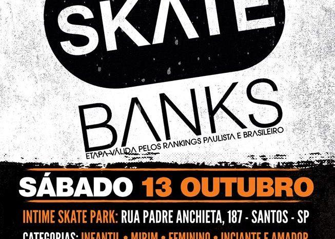 """DP World Santos Apresenta """"Campeonato Brasileiro de Skate Banks"""" na Intime Skate Park - (Clique e Compartilhe)"""
